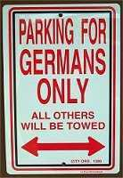 Parking Sign FOR GERMANS, BAVARIANS, OMAS and OPAS